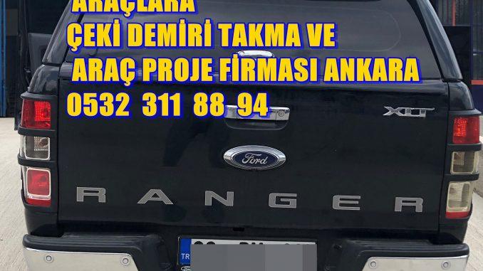 FORD RANGER KAMYONET ÇEKİ DEMİRİ TAKMA MONTESİ VE ARAÇ PROJE FİRMASI USTA MÜHENDİSLİK 05323118894